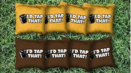 The I'd Tap That's - 8 Cornhole Bags