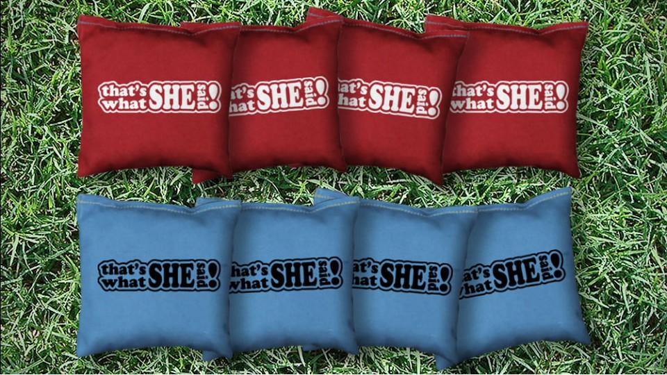 The What She Saids - 8 Cornhole Bags